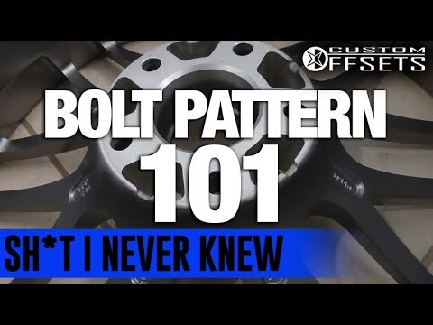 Sh*t I Never Knew Bolt Pattern 101 - YouTube