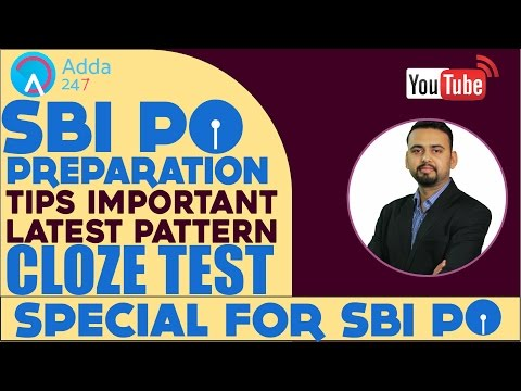 SBI PO PREPARATION TIPS - IMPORTANT LATEST PATTERN CLOZE TEST