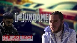 Post Malone X Nav (((TYPE BEAT))) One Last Night (Prod. Fundamental)