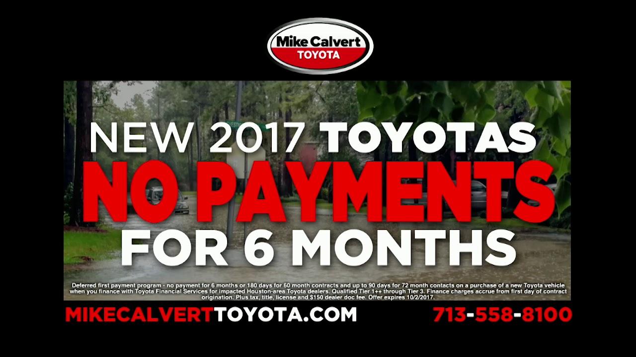 Mike Calvert Toyota | Hurricane Harvey: No Payments On 2017 Toyotas