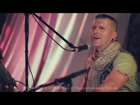 WAVES OF KIRTAN #40 // Tarana Caitanya Prabhu - Vaishnava winter festival BALTIC 2018