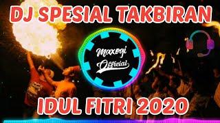 DJ TAKBIRAN SLOW TERBARU 2020⚡SPESIAL FULL BASS