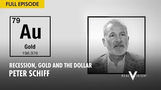 🔴 Recession, Gold and the Dollar (w/ Peter Schiff) -  Why Gold Is Going Up
