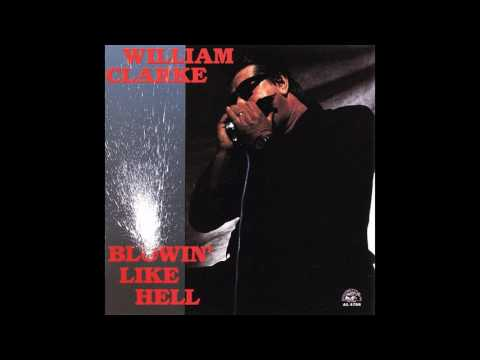 William Clarke - Blowin' Like Hell (1990)