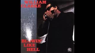 William Clarke - Blowin' Like Hell (1990)