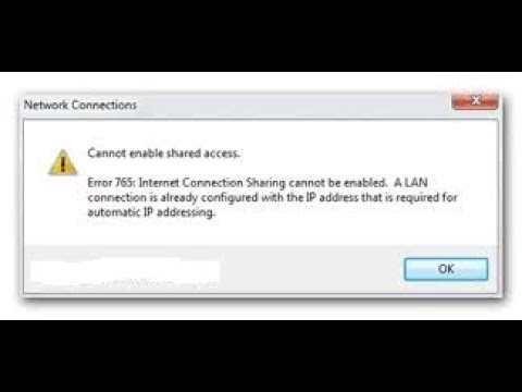 error 765 Internet Connection Sharing cannot be enabled