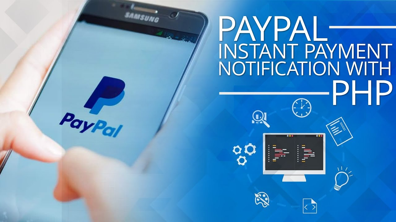 How to Set Up PayPal Instant Payment Notification with PHP