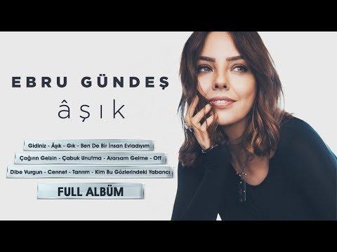 Ebru Gündeş - Âşık (Full Albüm - Tek Parça)