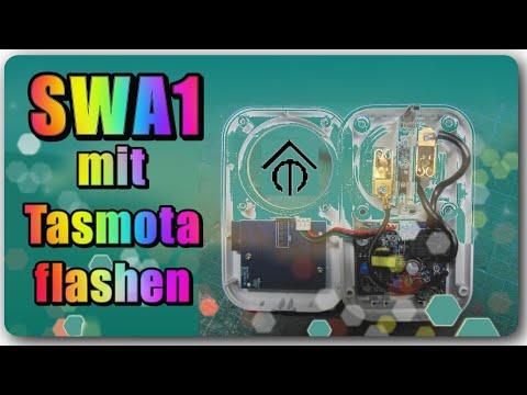 SWA1 neu Flashen mit Tasmota – das Modul bekommt eine neue Software