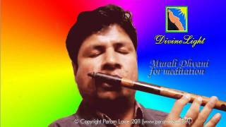 Param Lowe : Indian Flute Instrumental Murali Spiritual meditation music