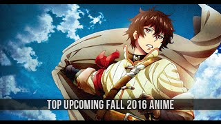 Top Upcoming Fall 2016 Anime