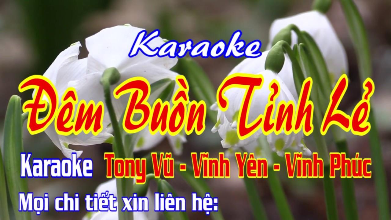 KARAOKE | ĐÊM BUỒN TỈNH LẺ Tony Vũ Kara