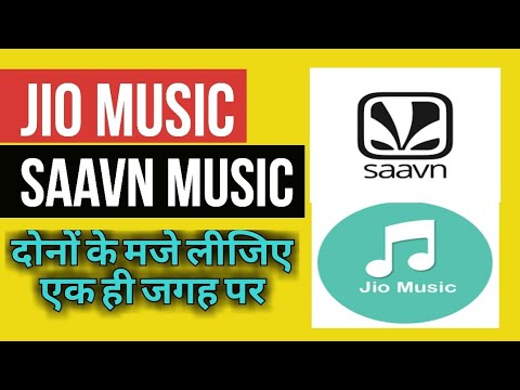 Jio Music Acquires Saavn Music in One App | Jiosaavan Music App Review | First Look Mp3