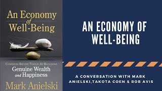 The Economy of Well Being - An Interview with Mark Anielski (Permaculture Design for the Economy)