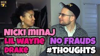 Nicki Minaj, Drake, Lil Wayne - No Frauds #Thoughts