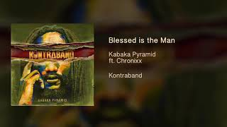 Download Kabaka Pyramid ft. Chronixx - Blessed is the Man [Official Audio - Kontraband Album] Mp3 and Videos