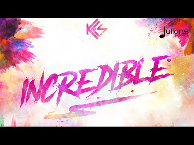 kes-incredible-2017-soca-trinidad-julianspromostv-2017-music