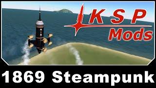 ksp mods 1869 steampunk
