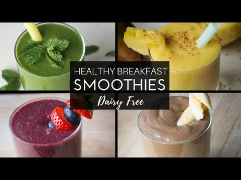 Healthy Breakfast Smoothies | Dairy Free Recipes