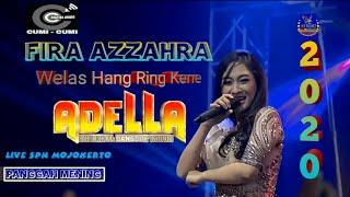 Download Lagu WELAS HANG RING KENE - FIRA AZZAHRA OM.ADELLA (LIVE SPN MOJOKERTO 2020) mp3