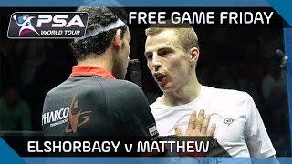 Squash: Free Game Friday - Elshorbagy v Matthew - World Championships 2014