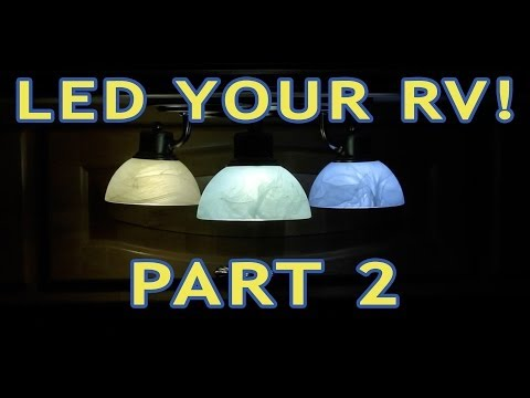 Converting RV Lights to LEDs — PART 2 — Incandescent & Halogen