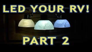 Converting RV Lights to LEDs — PART 2 — Incandescent & Halogen Thumbnail