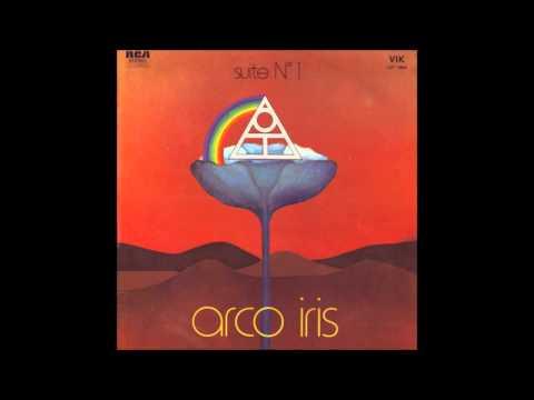 Arco Iris - Suite Nº 1 (1972) [Full Album / Completo] [HD]