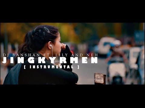 JINGKYRMEN [REMAKE] - DJ BANSHAN FT. LILY AND NEH