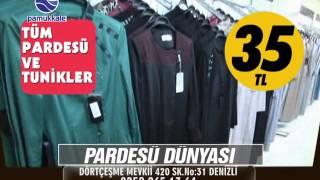 DENİZLİ / PARDESÜ DÜNYASINDA HER ŞEY 35 LİRA