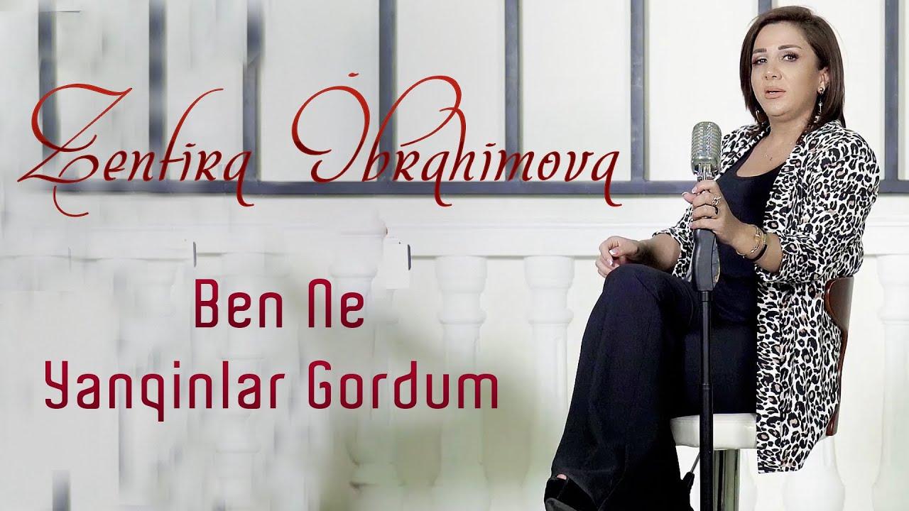Zenfira İbrahimova - Ben Ne Yanqinlar Gordum (Yeni 2021 Akustik)