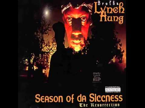 Brotha Lynch Hung - Season of da Siccness 1995 Full Album