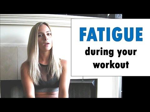5 Reasons you're fatigued while working out
