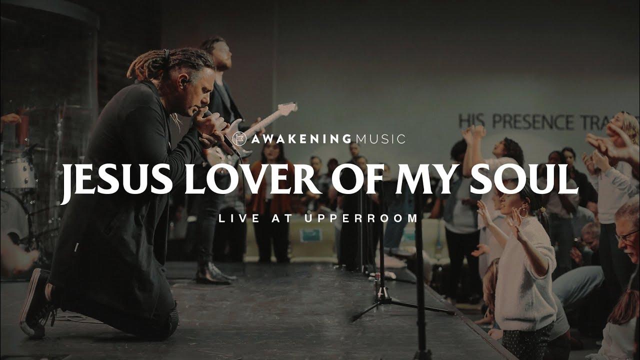 Download Jesus Lover of My Soul (Live at UPPERROOM) | Awakening Music [feat. Daniel Hagen]