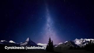 Cryokinesis (subliminal)