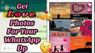 Love Profile Photos For Whatsapp DP | Best DP And Status App | Whatsapp Status Whatsapp Profile Pic