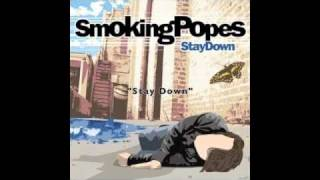Watch Smoking Popes Stay Down video