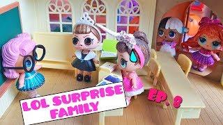 LOL Surprise Family Ep. 8 👪 Parent-Teacher Interviews!