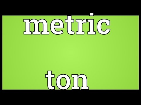 Metric ton Meaning Mp3