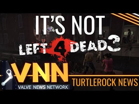 """It's Not L4D3 - Turtle Rock Studios New """"Globally Known"""" Project"""