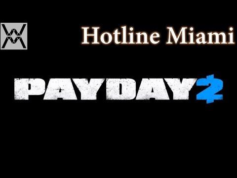 PAYDAY 2 - Hotline Miami.