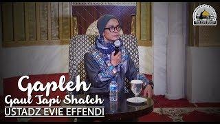 "MT Roza Alifa ""Gapleh (Gaul Tapi Soleh)"" - Ust  Evie Effendi Mp3"