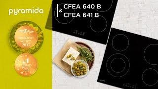 Обзор электрических поверхностей Pyramida CFEA 640 B и CFEA 641 B