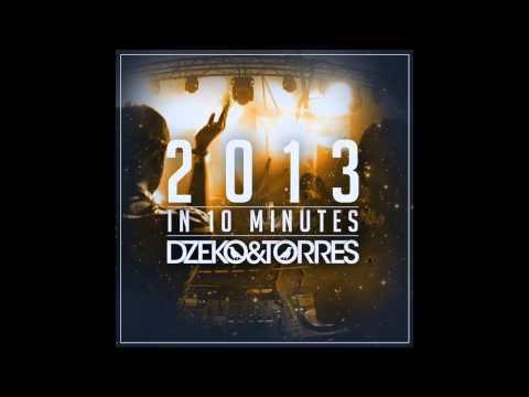 Dzeko & Torres - 2013 In 10 Minutes *Free Download*