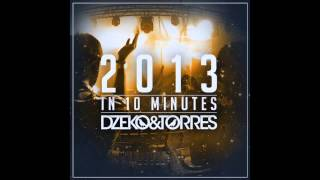 Dzeko & Torres - 2013 In 10 Minutes *Free Download*