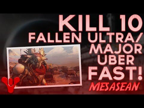 Destiny. Kill 10 Fallen Majors/Ultras Super Quick. Way faster than Ember Caves. (Vanguard Bounty)