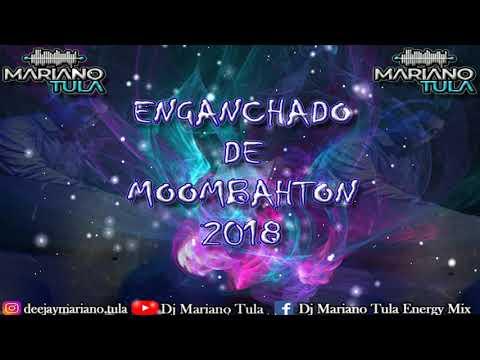 Enganchado De Moombahton 2018 -  Dj Mariano Tula Energy Mix