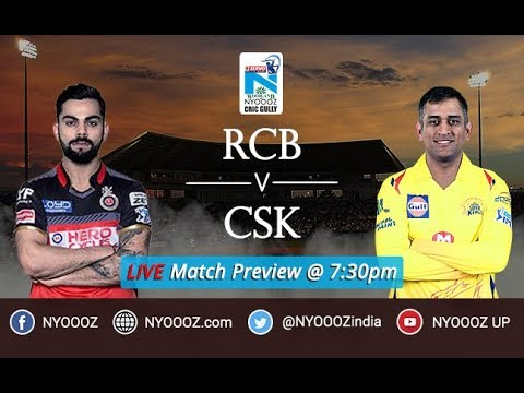 LIVE Match Preview CSK vs RCB 2018 at Chinnaswamy Stadium | Virat Kohli | Mahendra Singh Dhoni