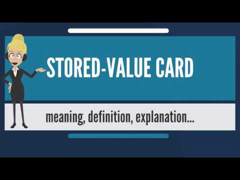 What is STORED-VALUE CARD? What does STORED-VALUE CARD mean? STORED-VALUE CARD meaning