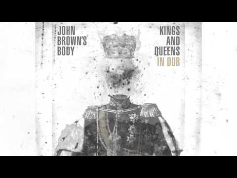 John Brown's Body - Worldwide Dub